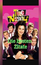 Die Nanny - Die besten Zitate by MelinskiSnowcake