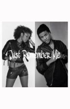 just Remember Me (Trevor Jackson love story) by Asyawatkins