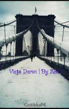 Viața Dariei [ By Ade ] by 69psychosis