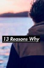 13 Reasons Why//Mini Ladd X Reader by Xx_DatRandomGurl_xX