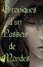 Chroniques d'un Passeur de Mondes (M/M) by chap_rouge