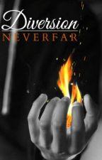 Diversion by NeverFar