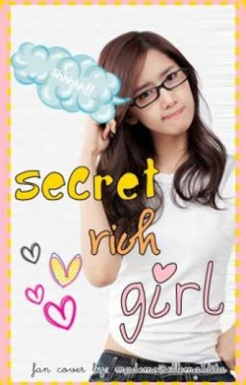 ^_^ SecreT RicH GirL ^_^ (On-Hold)