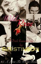 Wild Roses (#5 A Love To White Rose)  by beestinson