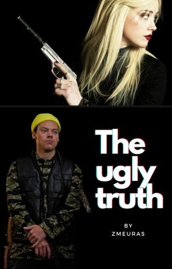 The ugly truth ( Harry Styles fanfiction )