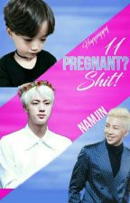 Pregnant? Shit! 11 •NamJin Texting• by Happuppy