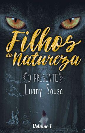 Filhos da Natureza - O presente by SouPoeta_Livro