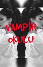 Vampir Okulu by ErrBaaS