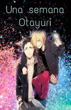 una semana otayuri by Fujoshi_DC
