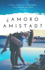|¿Amor o Amistad?| by PandaDreamy