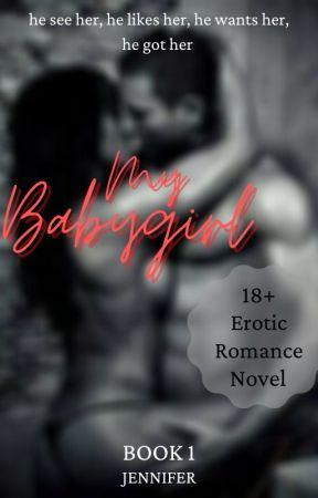 My Baby Girl (Explicit Scenes 18+) - Editing by ESMIECutiE