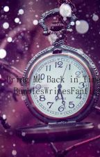 Bring Me Back In Time (Doctor Who) by BumblesWritesFanfics