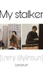 My stalker [Larry Stylinson] |O.S| by Larrykuin