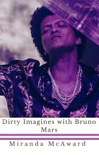Dirty Imagines with Bruno Mars by MNM8503HOOLIGAN