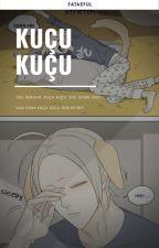 KUCU   KUCU。 by fataeful