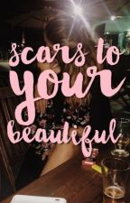 scars to your beautiful || girlxgirl by irwinslotus