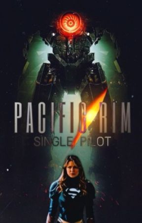 Pacific Rim: Single Pilot by SlendermansBae