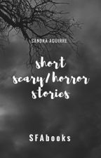 Short Scary/Horror Stories by SFAbooks