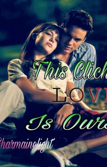 This (Cliche) Love Is Ours(Completed)
