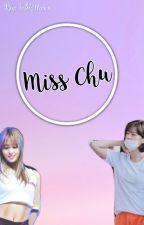 Miss Chu (Jungmo story) by b3kittyxx