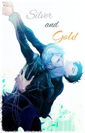 Silver and Gold - A Yuri on Ice!!! Fanfiction by Ships_and_Dip