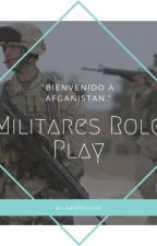 💣MILITARES   ROLE   PLAY💣 by KayaSalvatore0104