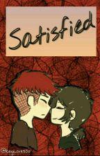 【 Satisfied... 】●〖Historia Corta → Fredxy〗 by RegiLovesJo-