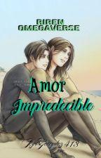 Amor impredecible |Riren omegaverse| by ItzelGonzalez413