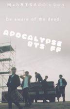Apocalypse Bts FF {🔰} [Slow updates] by MahBTSAddiction