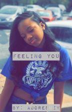 Feeling You | A Myles Truitt Story by amoursuzy