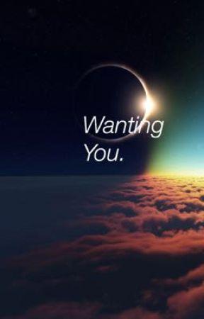 Wanting You. by daddyjunghoseok