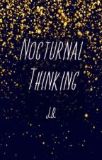 Nocturnal Thinking by -serendipitous-