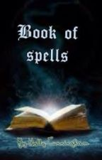 Book of spells by hollyemberbvbarmy