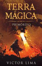 Terra Mágica: Primórdio #EFCW by VitoNL