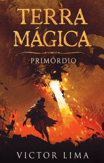 Terra Mágica: Primórdio [RETIRADA DIA 01/02]