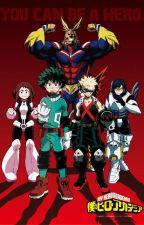 My Hero Academia x Reader by MyHeroDeku