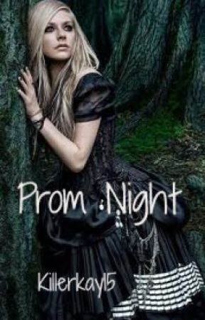 Prom Night by killerkay15