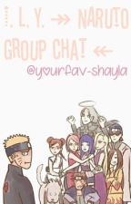 ↠ NARUTO GROUP CHAT ↞  by KIMSJS