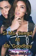Si Ms. Sungit at Mr. Good boy by danemmistyloydjames