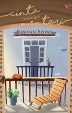 Cinta Sehangat Mentari by Rasdianaisyah