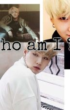 ° Who am I ? °     { YoonMin } by YoonMinsTochter