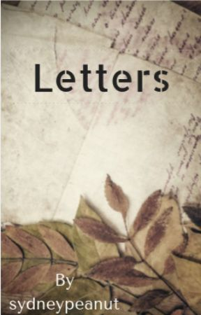 Letters by Sydneypeanut