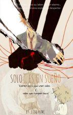 Solo... Es un sueño KHR  by Etsu_hime