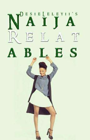 Naija Relatables by dsilhouette