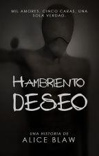 Hambriento Deseo by Alice_Blaw