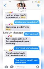 Little Mix Messages  [ 🔜 ] by jerriemyotp