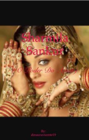 Sharmila Sankur (O poder do amor)  by dinauravicente19