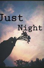 Just Night by sisunyta
