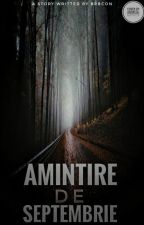 Amintire de septembrie Vol.I by BrbCon