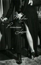 Mafia Princess' Lover by CaptainTrisha